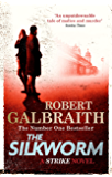 The Silkworm: Cormoran Strike Book 2