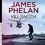 Kill Switch: Jed Walker Series, Book 3