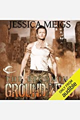 Ground Zero: The Becoming, Book 2 Audible Audiobook