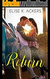 Summer Return (Return To Me Series Book 1)
