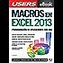 Macros en Excel 2013 - Programación de aplicaciones con VBA: Automatice sus planillas y optimice el trabajo