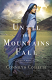 Until the Mountains Fall (Cities of Refuge Book #3)