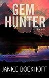 Gem Hunter: A Novella