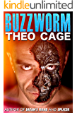 Buzzworm (A Technology Thriller): Computer virus or serial killer?
