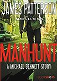 Manhunt: A Michael Bennett Story (Kindle Single) (BookShots)