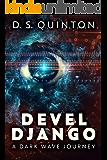 Devel Django: A Dark Wave Journey