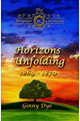 Horizons Unfolding (#12 in the Bregdan Chronicles Historical Fiction Romance Series) Kindle Edition