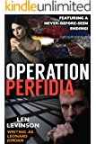 Operation Perfidia (The Len Levinson Collection Book 6)