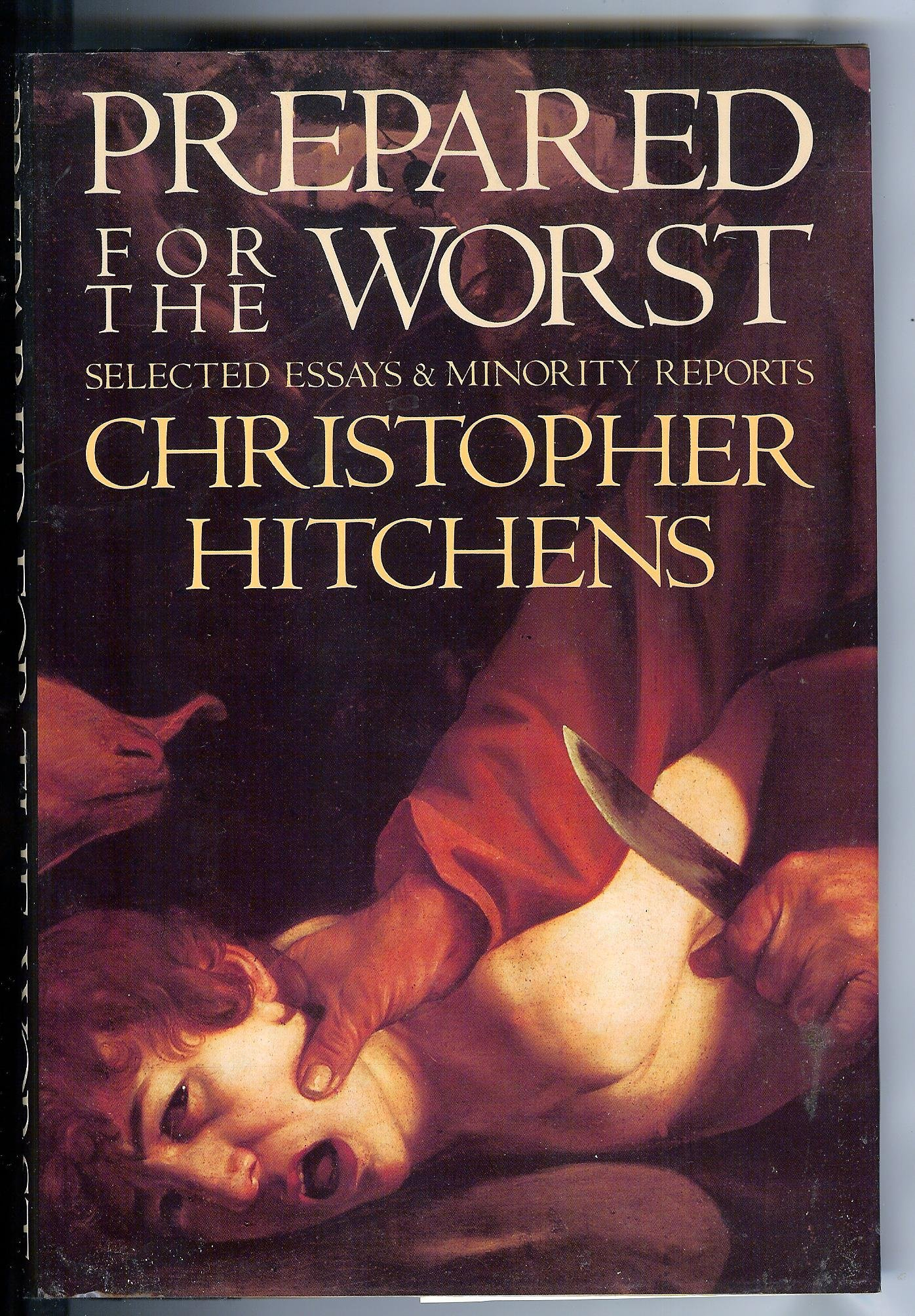 prepared for the worst amazon co uk christopher hitchens prepared for the worst amazon co uk christopher hitchens 9780809078677 books