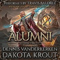 Alumni: A Divine Dungeon Series: Artorian's Archives, Book 2