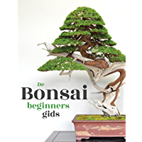 De Bonsai Beginners Gids