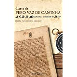 Carta de Pero Vaz de Caminha: A El-Rei D. Manuel sobre o achamento do Brasil: 96