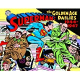 Superman: The Golden Age Newspaper Dailies: 1944-1947 (Superman Golden Age Dailies)