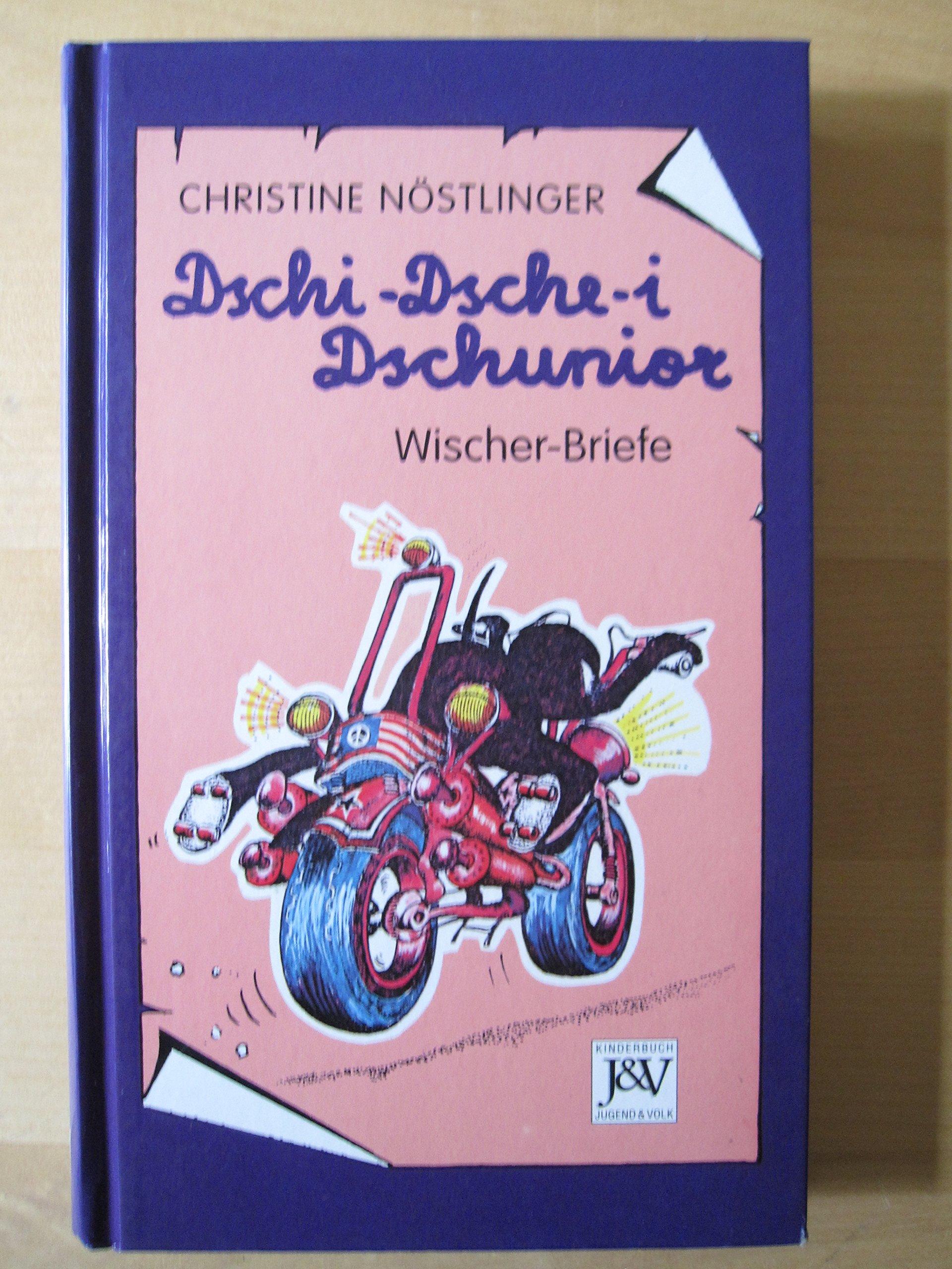 Dschi-Dsche-i Dschunior Gebundenes Buch – 1993 Christine Nöstlinger Dachs-Verlag 3224113405
