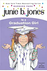 Junie B. Jones #17: Junie B. Jones Is a Graduation Girl Kindle Edition