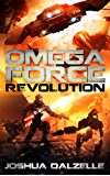 Omega Force: Revolution (OF9) (English Edition)