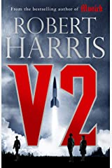 V2: the Sunday Times bestselling World War II thriller Kindle Edition