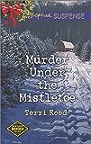 Murder Under the Mistletoe (Northern Border Patrol)