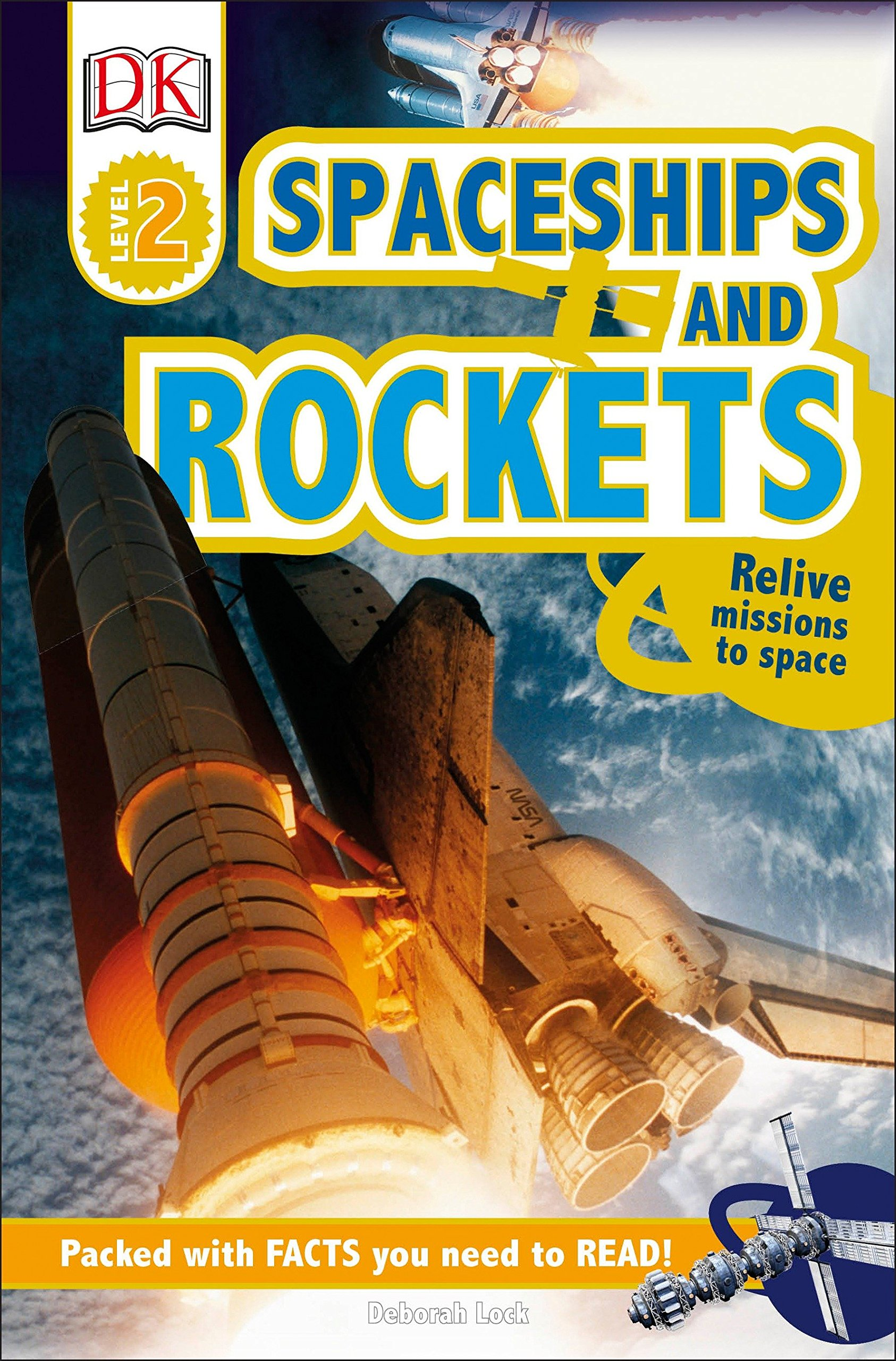 DK Readers L2: Spaceships and Rockets: Relive Missions to Space (DK Readers Level 2) PDF