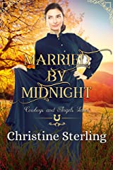 Married by Midnight (Cowboys and Angels Book 48) Kindle Edition