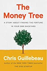 The Money Tree: A Story About Finding the Fortune in Your Own Backyard Hardcover