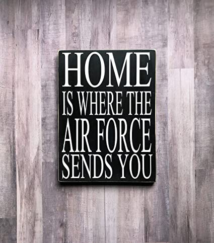 Amazon.com: Kanwa Home is Where The Air Force Sends You ...