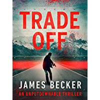 Trade-Off (Steven Hunter Thrillers Book 1)