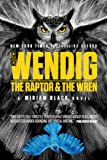The Raptor & the Wren (Miriam Black)