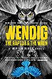 The Raptor & the Wren (Miriam Black Book 5)