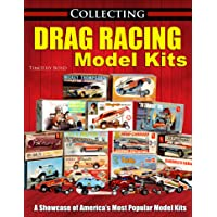 Collecting Drag Racing Model Kits Paperback – August 15, 2020