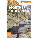 Fodor's Northern California: With Napa & Sonoma, Yosemite, San Francisco, Lake Tahoe & The Best Road Trips (Full-color Travel