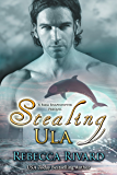 Stealing Ula: A Fada Shapeshifter Prequel (The Fada Shapeshifter Book 0)