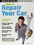 How to Repair Your Car (Motorbooks Workshop) (Motorbooks Workshop)