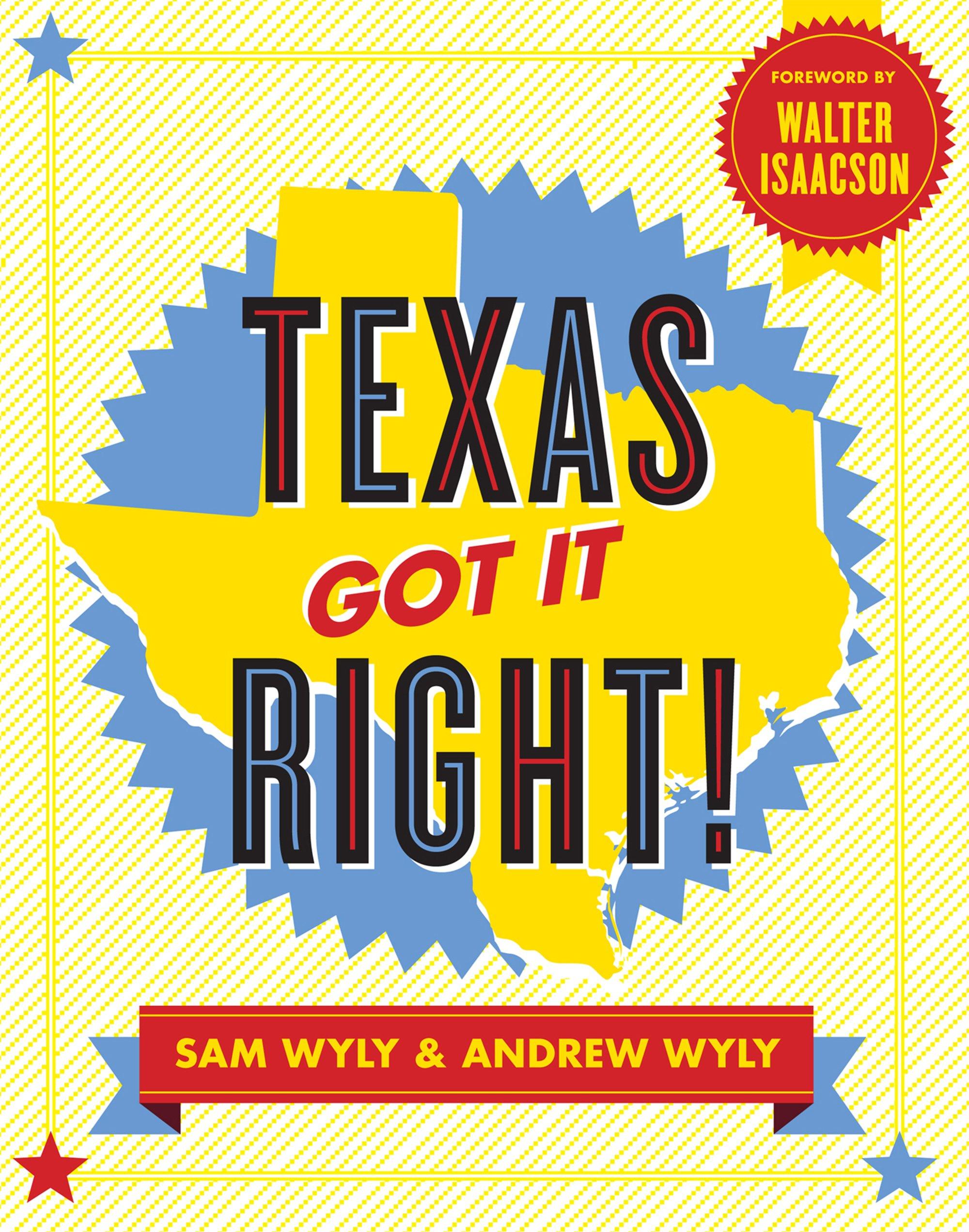 Download Texas Got It Right! ebook