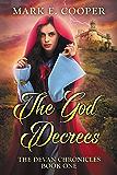 The God Decrees: Devan Chronicles Book 1