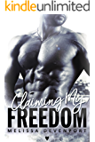 Claiming My Freedom: The Complete Series • Dirty, Sinful & Tempting