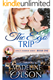The Ego Trip (King's Harbor Book 1)