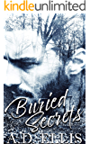 Buried Secrets: A steamy, M/M romance with suspenseful elements