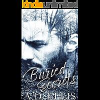 Buried Secrets: A steamy, M/M romance with suspenseful elements