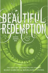 Beautiful Redemption (Beautiful Creatures Book 4) Kindle Edition