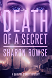 Death of a Secret: A Barbara O'Grady Mystery (Barbara O'Grady Mysteries Book 1)