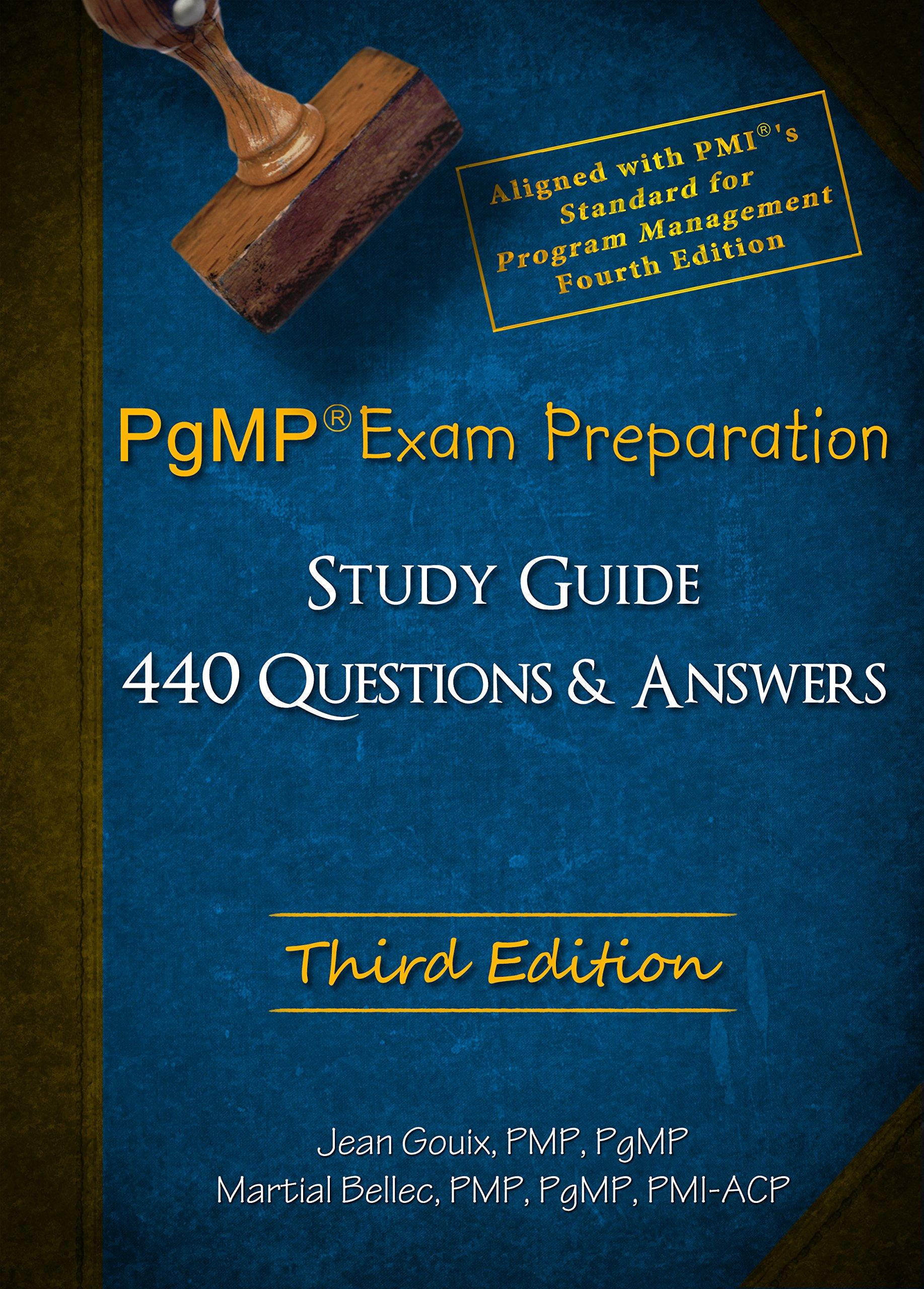 PgMP Exam Preparation and Study Guide - Third Edition: Jean Gouix and  Martial Bellec: 9782954607818: Amazon.com: Books