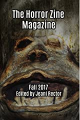 The Horror Zine Magazine Fall 2017 Kindle Edition