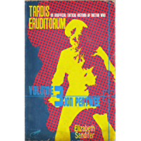 TARDIS Eruditorum - An Unofficial Critical History of Doctor Who Volume 3: Jon Pertwee