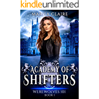 Academy of Shifters: Werewolves 101