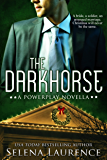 The Darkhorse: A Powerplay Novella
