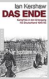 Das Ende: Kampf bis in den Untergang - NS-Deutschland 1944/45