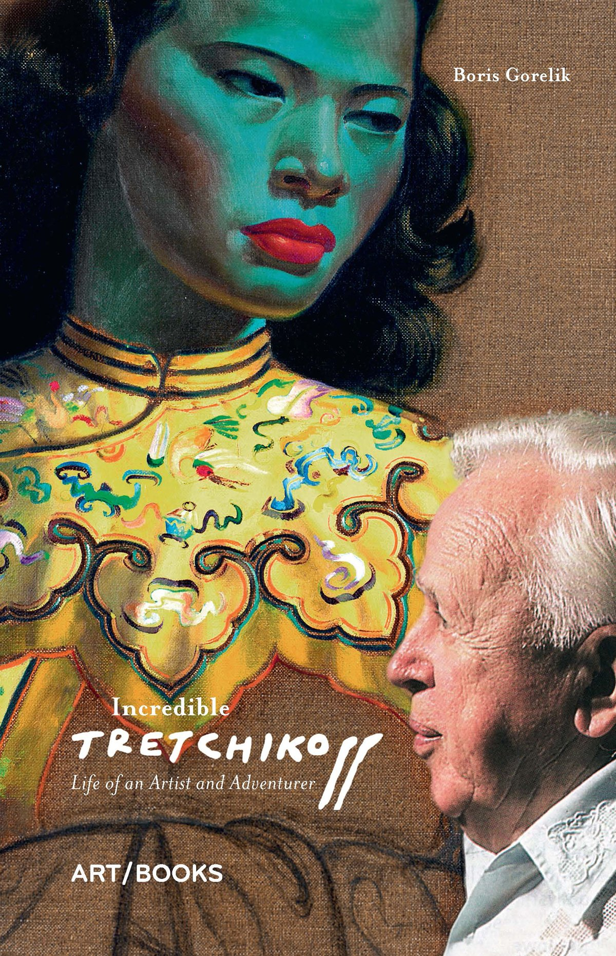 Incredible Tretchikoff: Life of an Artist and Adventurer PDF