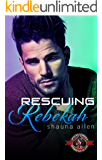 Rescuing Rebekah (Special Forces: Operation Alpha)