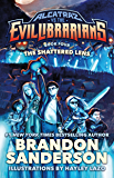 The Shattered Lens: Alcatraz vs. the Evil Librarians (Alcatraz Versus the Evil Librarians)